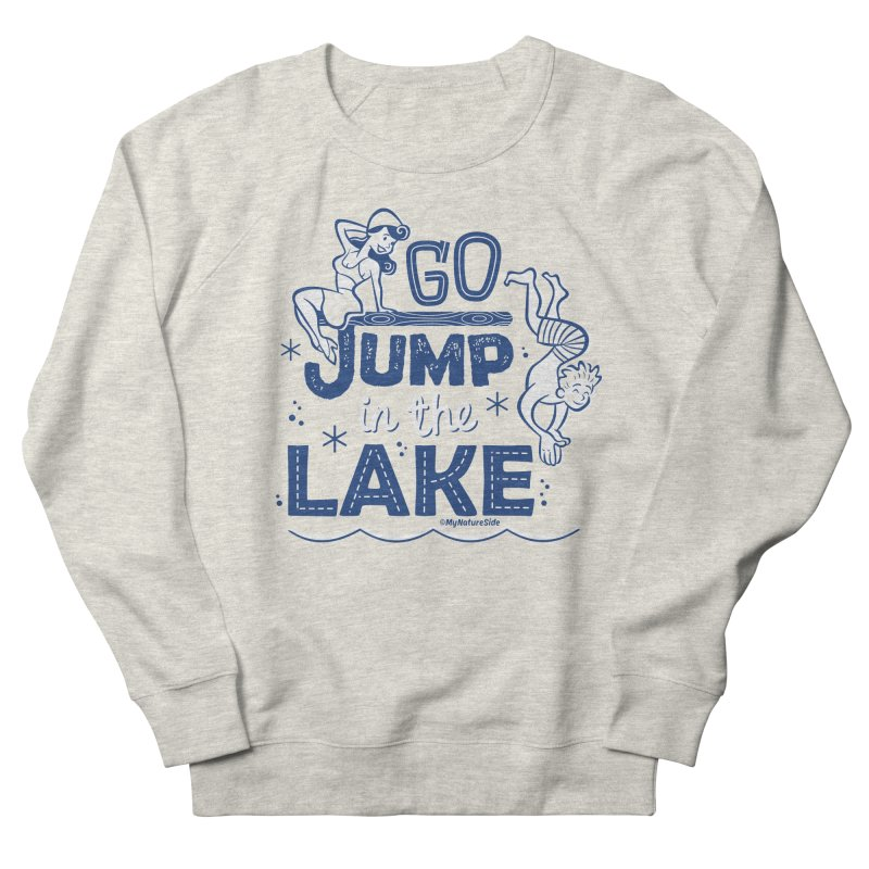 Go Jump In The Lake - Retro Men's Sweatshirt by My Nature Side