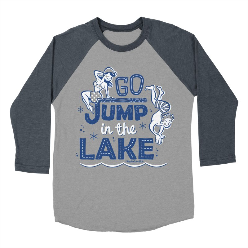 Go Jump In The Lake - Retro Women's Baseball Triblend Longsleeve T-Shirt by My Nature Side