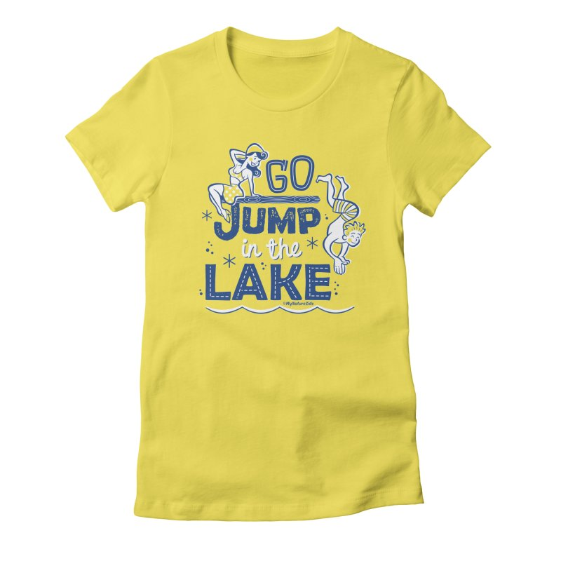 Go Jump In The Lake - Retro Women's T-Shirt by My Nature Side