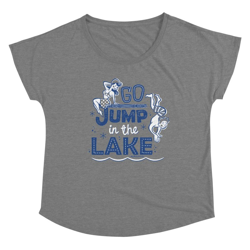 Go Jump In The Lake - Retro Women's Scoop Neck by My Nature Side