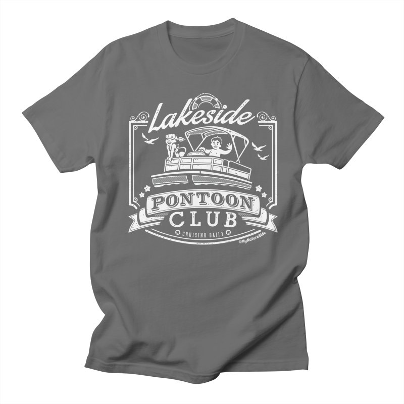 Lakeside Pontoon Club Men's Regular T-Shirt by My Nature Side