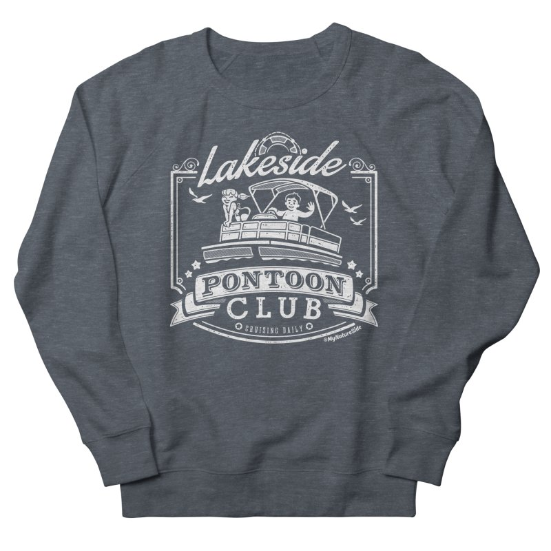 Lakeside Pontoon Club Women's Sweatshirt by My Nature Side
