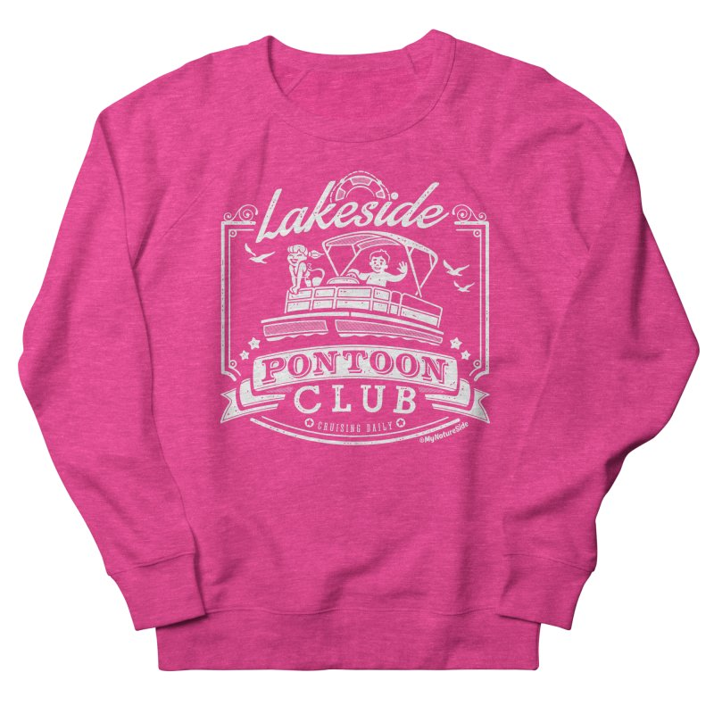 Lakeside Pontoon Club Men's French Terry Sweatshirt by My Nature Side