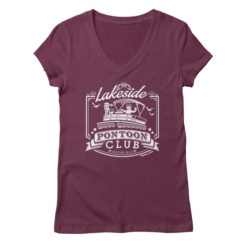 Lakeside Pontoon Club Women's Regular V-Neck by My Nature Side