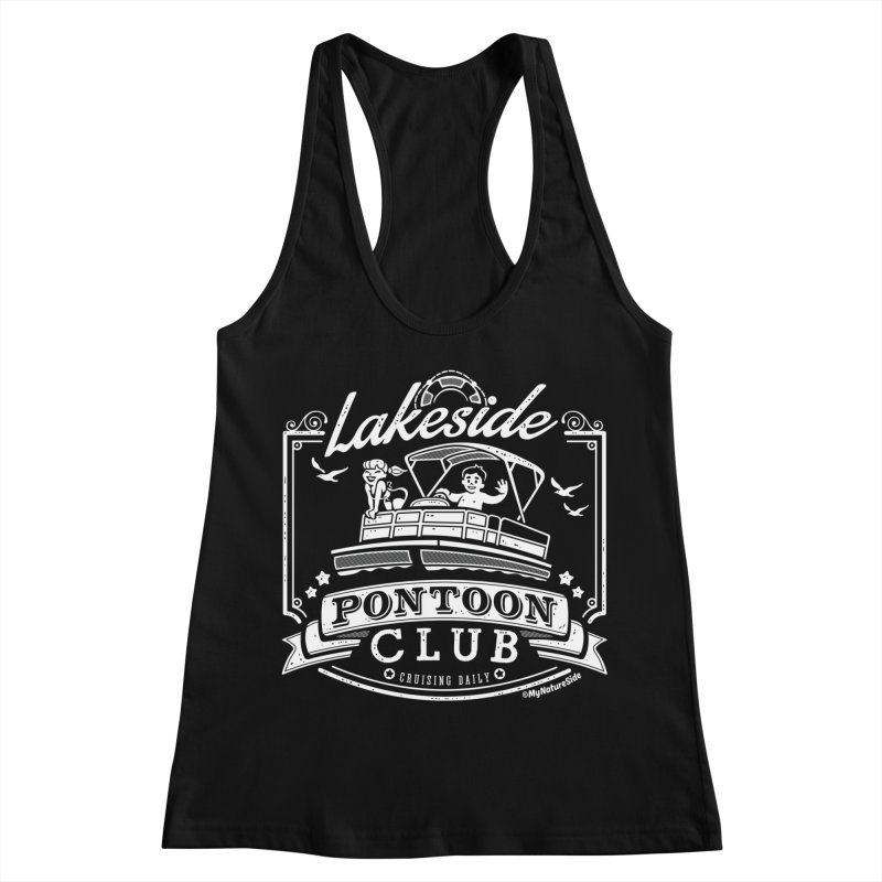 Lakeside Pontoon Club Women's Racerback Tank by My Nature Side