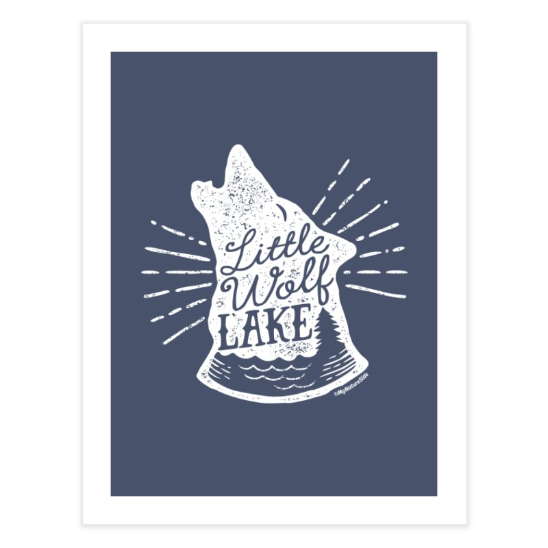 Little Wolf Lake - Howl Home Fine Art Print by My Nature Side