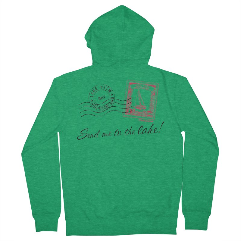 Send Me To The Lake Men's French Terry Zip-Up Hoody by My Nature Side