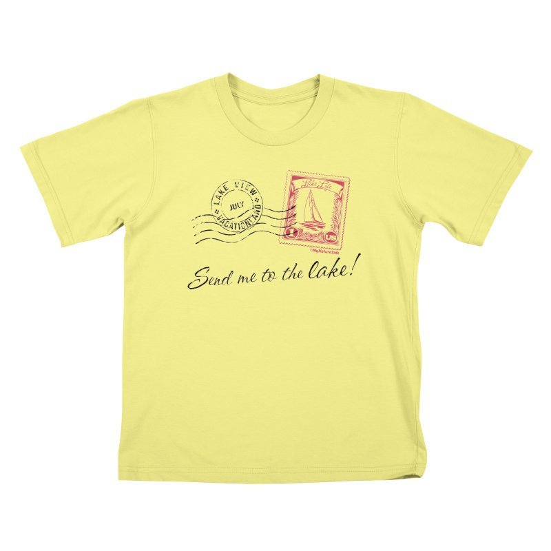 Send Me To The Lake Kids T-shirt by My Nature Side