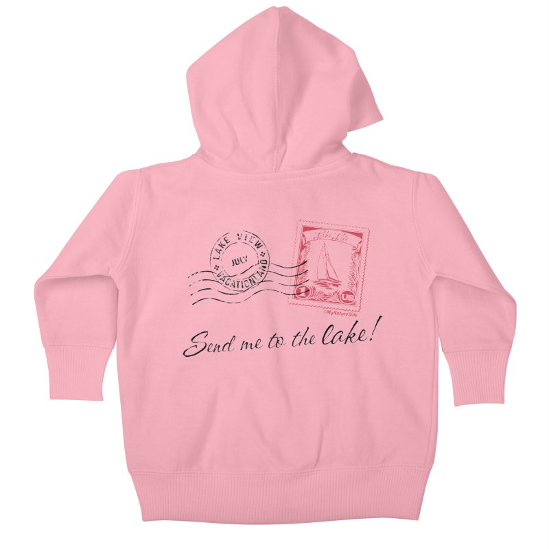 Send Me To The Lake Kids Baby Zip-Up Hoody by My Nature Side