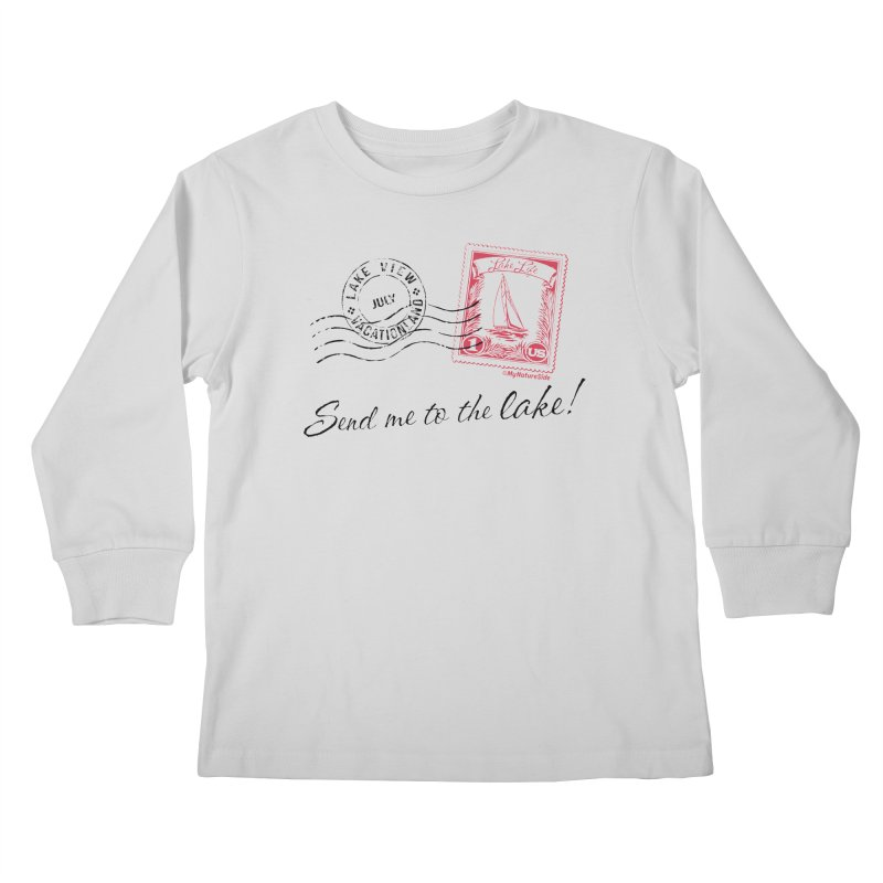 Send Me To The Lake Kids Longsleeve T-Shirt by My Nature Side