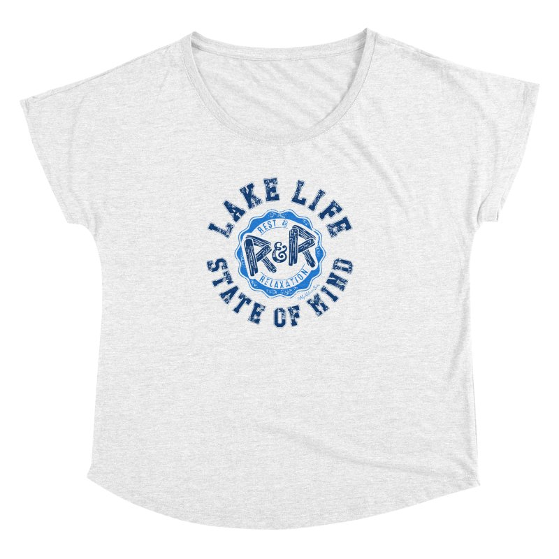 Lake Life State of Mind Women's Dolman by My Nature Side