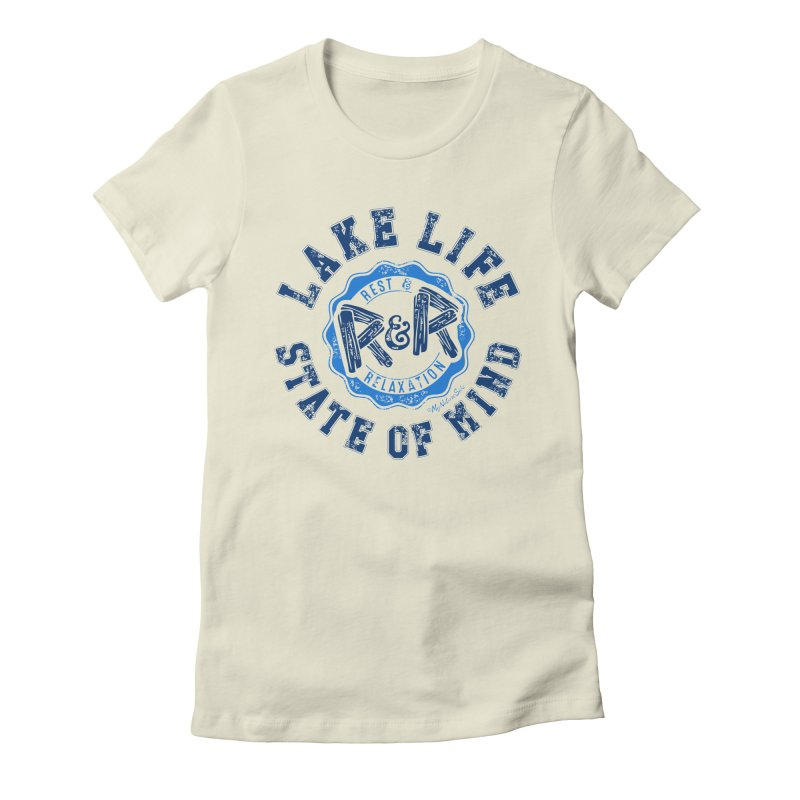 Lake Life State of Mind Women's Fitted T-Shirt by My Nature Side