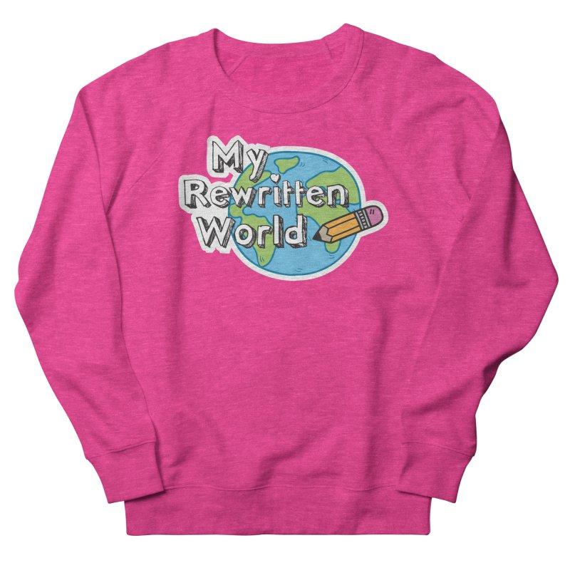 My Rewritten World logo Women's French Terry Sweatshirt by My Rewritten World Artist Shop