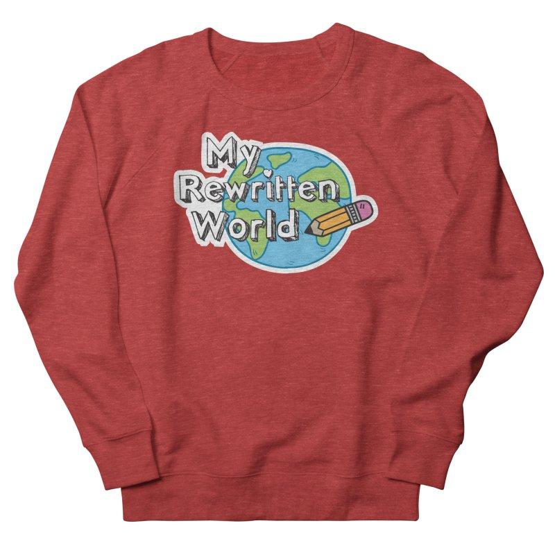 My Rewritten World logo Men's French Terry Sweatshirt by My Rewritten World Artist Shop