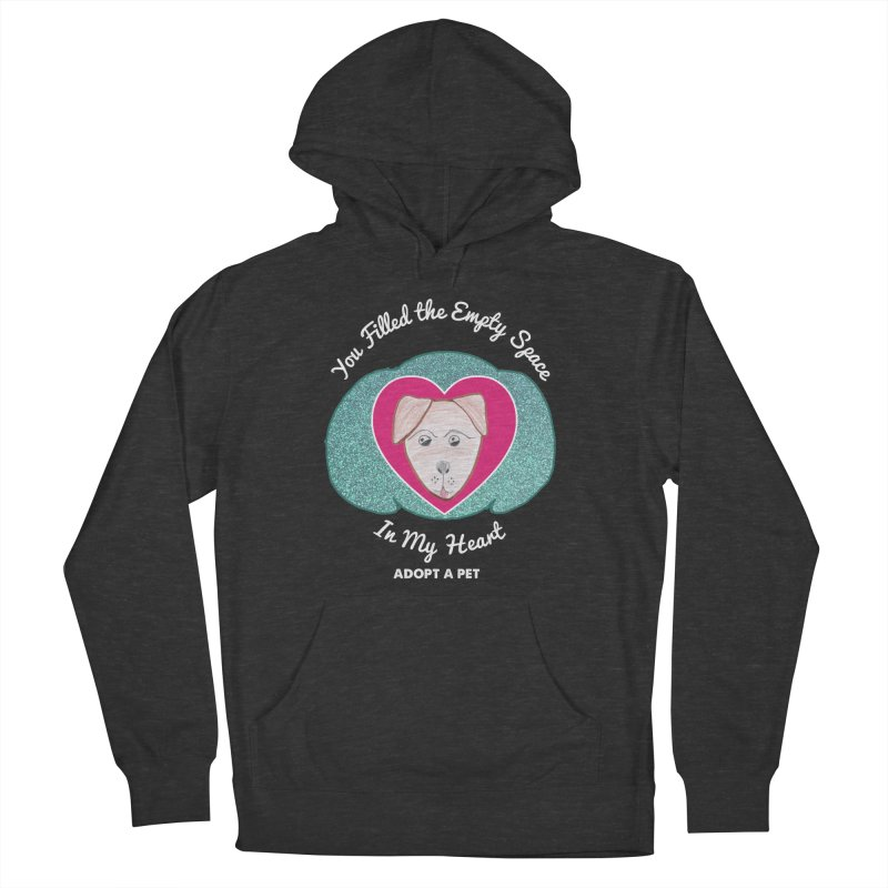 Adopt a dog Women's French Terry Pullover Hoody by My Rewritten World Artist Shop