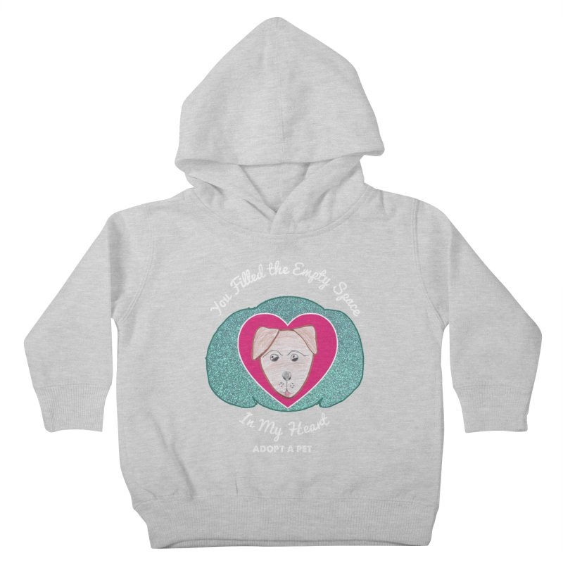 Adopt a dog Kids Toddler Pullover Hoody by My Rewritten World Artist Shop