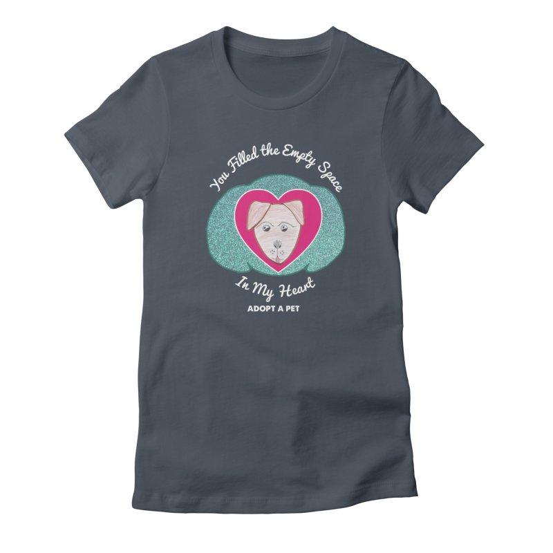 Adopt a dog Women's T-Shirt by My Rewritten World Artist Shop