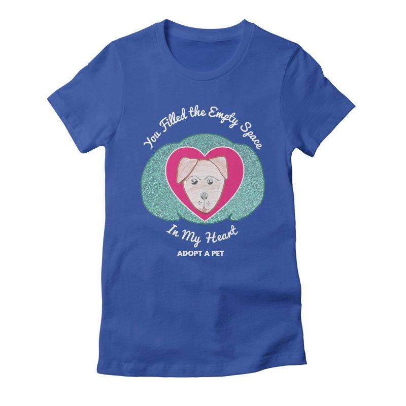 Adopt a dog Women's Fitted T-Shirt by My Rewritten World Artist Shop