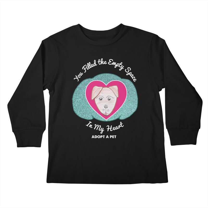 Adopt a dog Kids Longsleeve T-Shirt by My Rewritten World Artist Shop