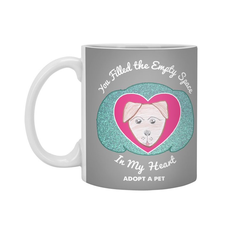 Adopt a dog Accessories Standard Mug by My Rewritten World Artist Shop