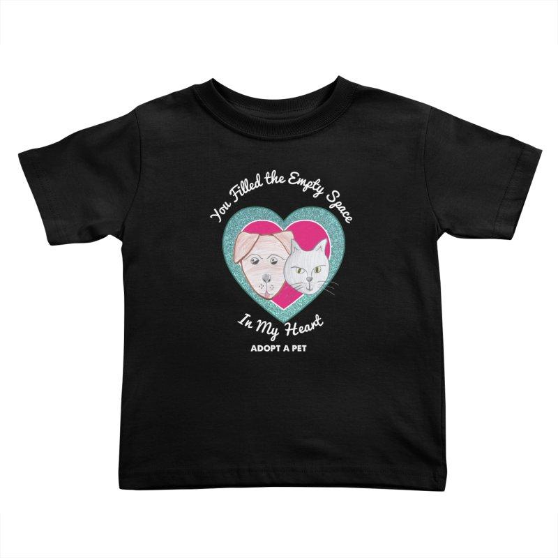 Adopt all the pets Kids Toddler T-Shirt by My Rewritten World Artist Shop