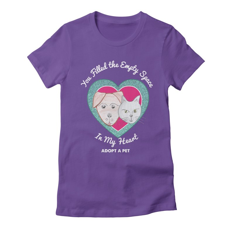 Adopt all the pets Women's Fitted T-Shirt by My Rewritten World Artist Shop
