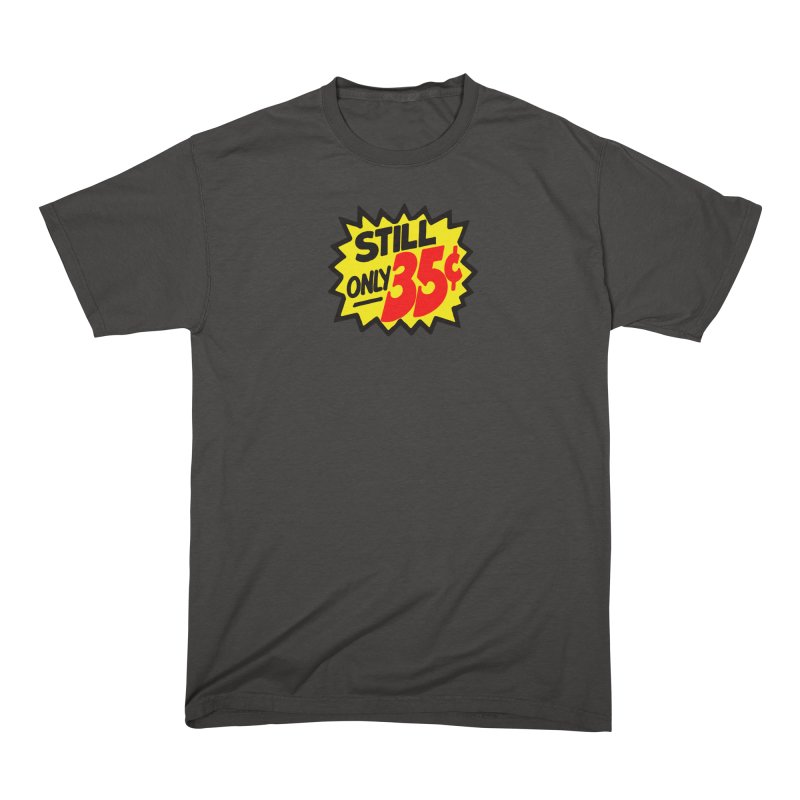Still Only 35c Comic Book Price Men's T-Shirt by Mystery Supply Co.