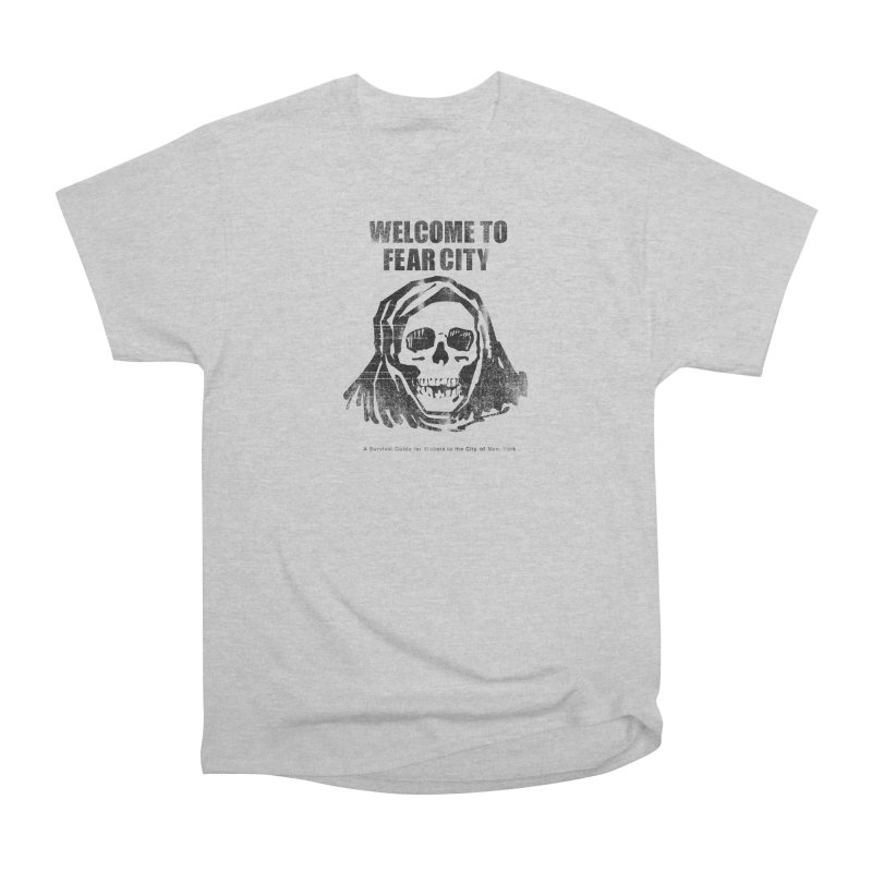 Welcome to Fear City Men's T-Shirt by Mystery Supply Co.