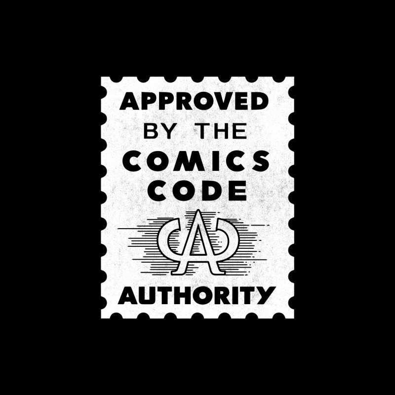 Approved by the Comics Code Authority (Black) Men's T-Shirt by Mystery Supply Co.