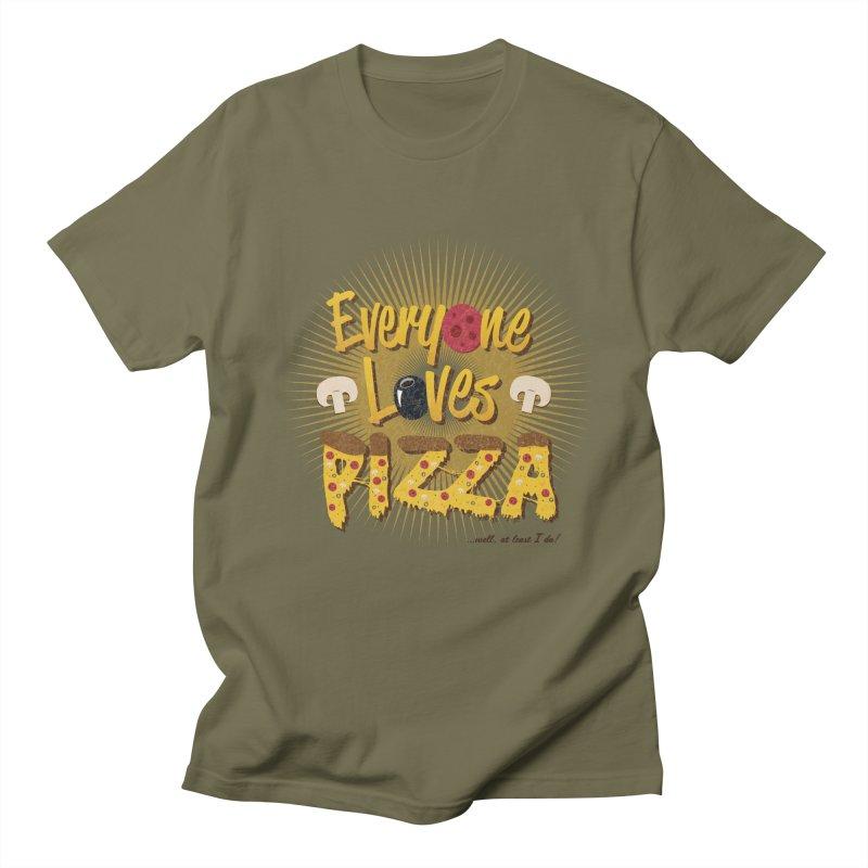 Everyone Loves Pizza Men's T-Shirt by Mystic Soda Shoppe