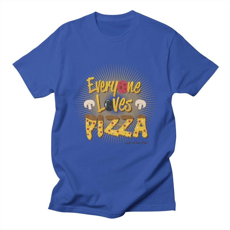 Everyone Loves Pizza Women's Unisex T-Shirt by Mystic Soda Shoppe