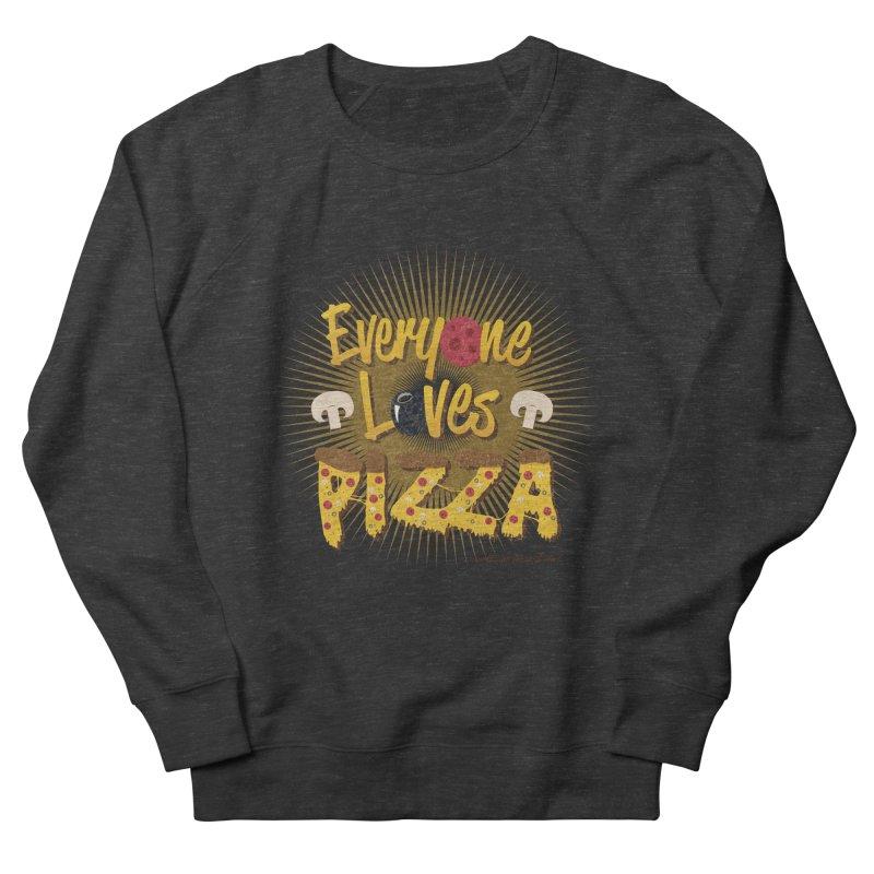 Everyone Loves Pizza Women's Sweatshirt by Mystic Soda Shoppe