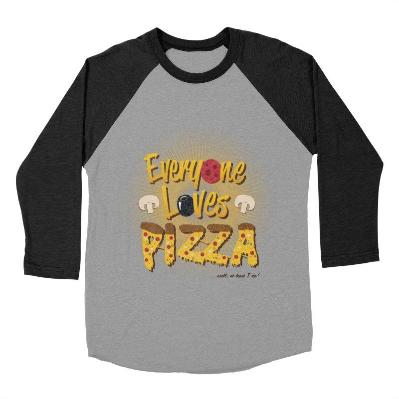 Everyone Loves Pizza Women's Baseball Triblend Longsleeve T-Shirt by Mystic Soda Shoppe