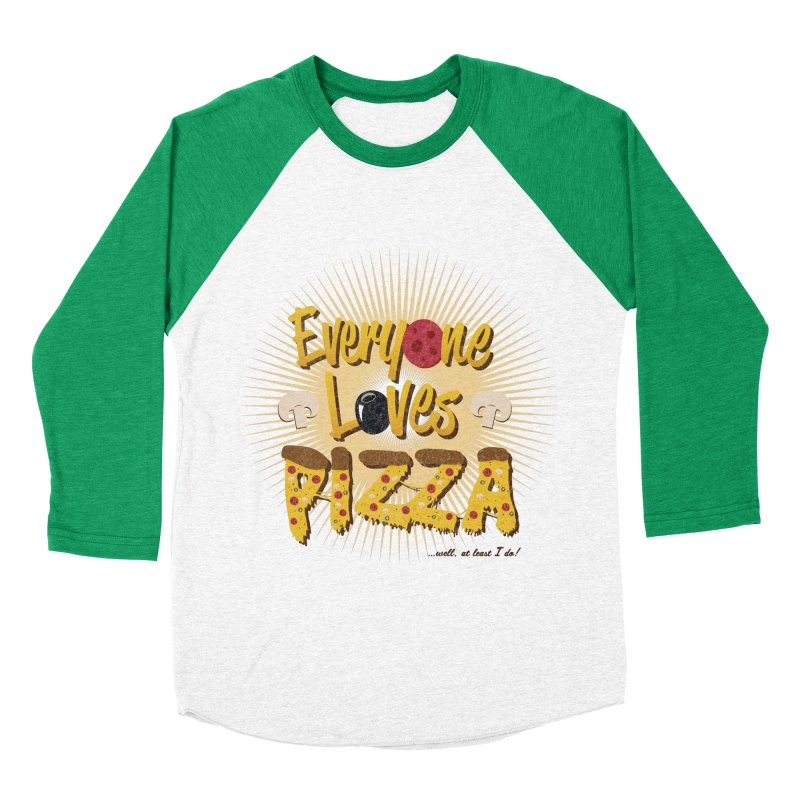 Everyone Loves Pizza Men's Baseball Triblend T-Shirt by Mystic Soda Shoppe