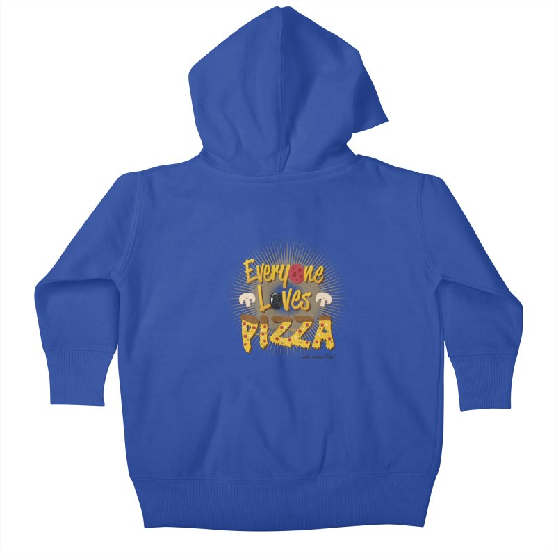 Everyone Loves Pizza Kids Baby Zip-Up Hoody by Mystic Soda Shoppe