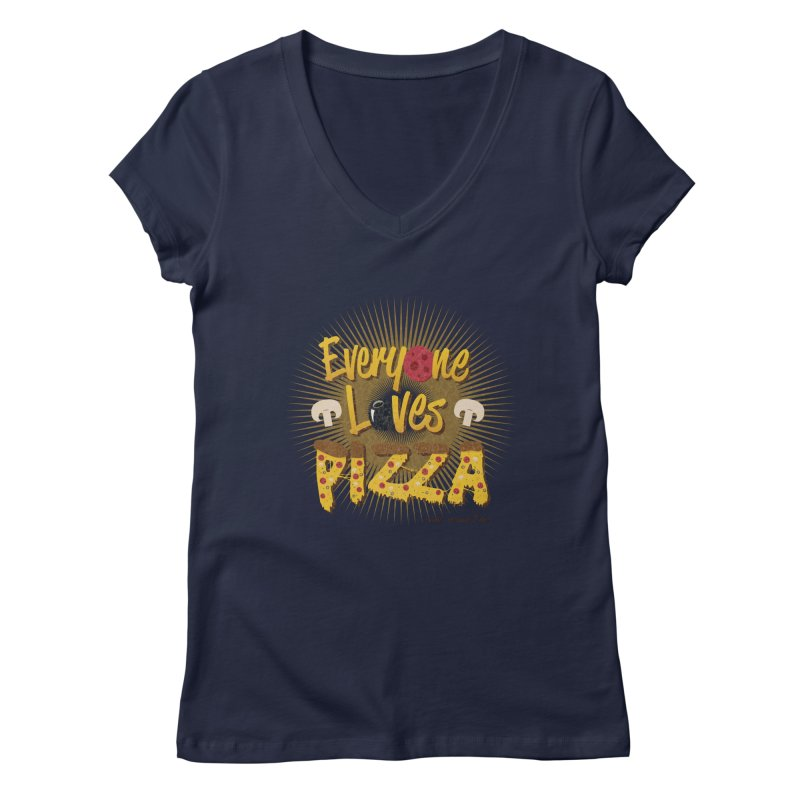 Everyone Loves Pizza Women's V-Neck by Mystic Soda Shoppe