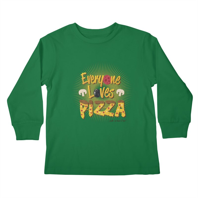 Everyone Loves Pizza Kids Longsleeve T-Shirt by Mystic Soda Shoppe