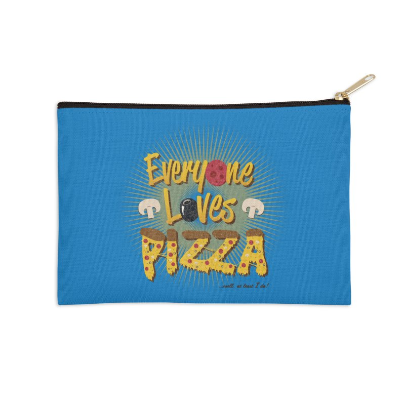 Everyone Loves Pizza Accessories Zip Pouch by Mystic Soda