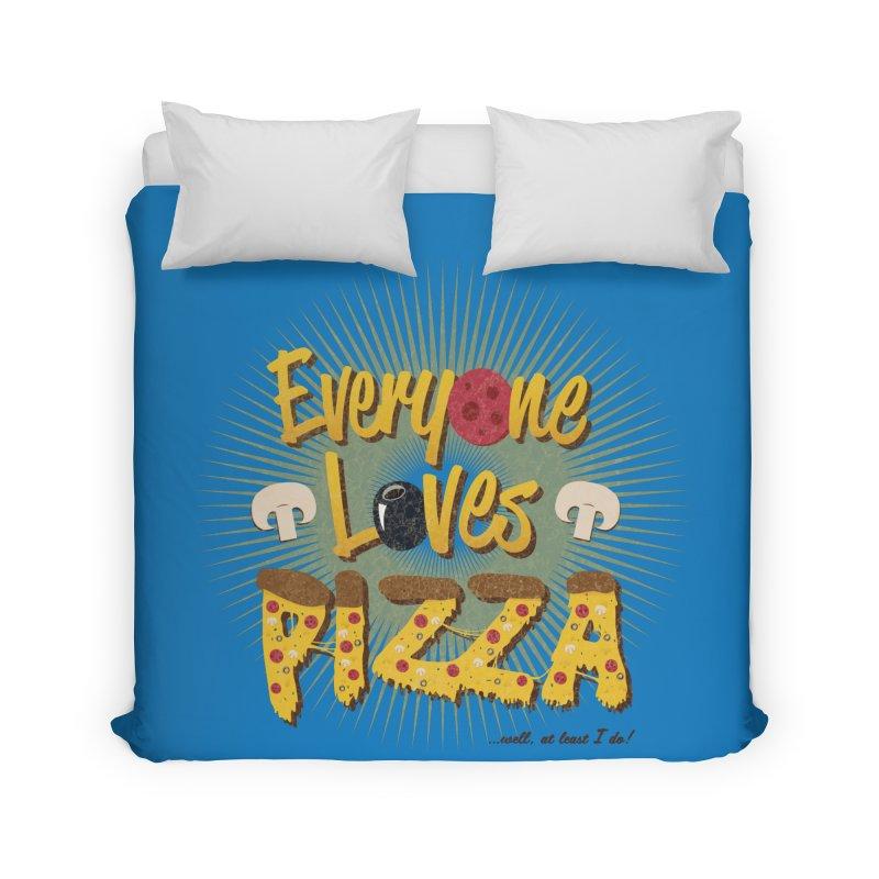 Everyone Loves Pizza Home Duvet by Mystic Soda Shoppe