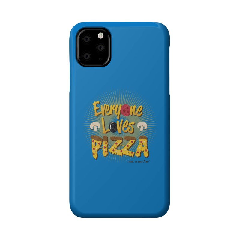 Everyone Loves Pizza Accessories Phone Case by Mystic Soda