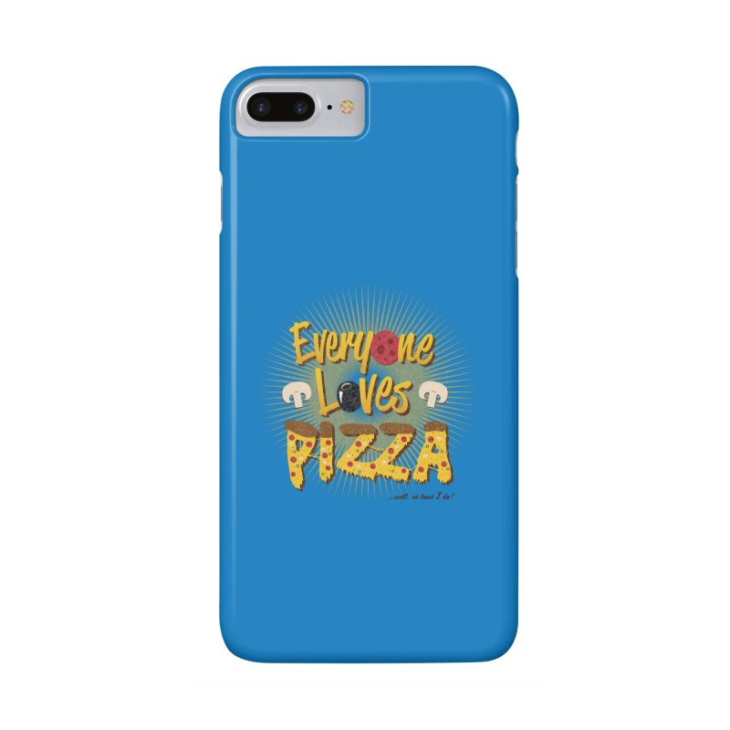 Everyone Loves Pizza Accessories Phone Case by Mystic Soda Shoppe