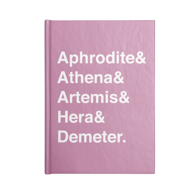Helvetica Goddesses (White Text) Accessories Notebook by Let's Talk About Myths, Baby! Merch Shop