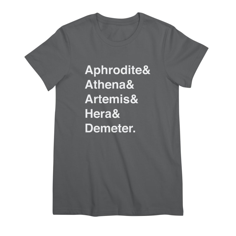 Helvetica Goddesses (White Text) Women's T-Shirt by Let's Talk About Myths, Baby! Merch Shop