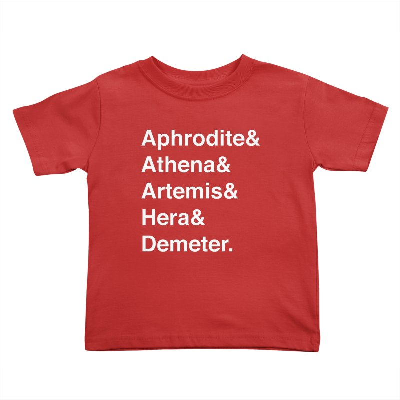 Helvetica Goddesses (White Text) Kids Toddler T-Shirt by Let's Talk About Myths, Baby! Merch Shop