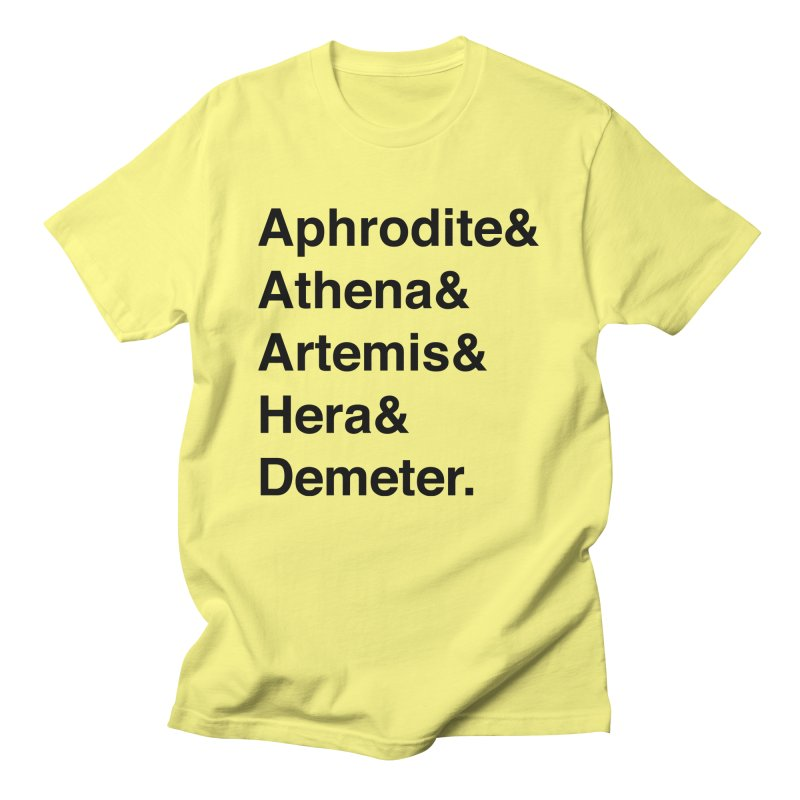Helvetica Goddesses (Black Text) Men's T-Shirt by Let's Talk About Myths, Baby! Merch Shop