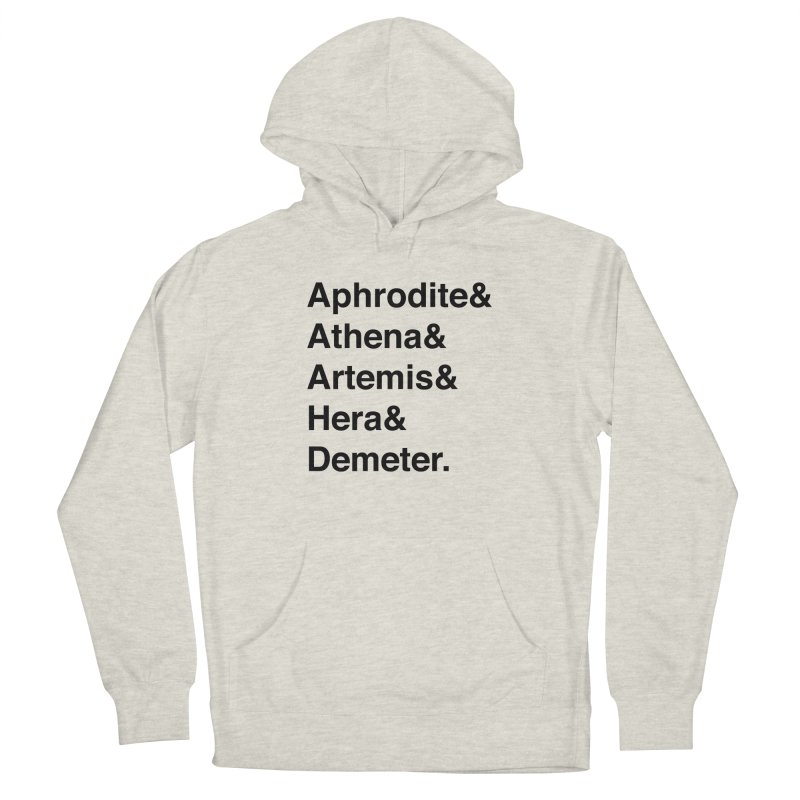 Helvetica Goddesses (Black Text) Men's Pullover Hoody by Let's Talk About Myths, Baby! Merch Shop