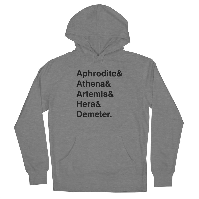 Helvetica Goddesses (Black Text) Women's Pullover Hoody by Let's Talk About Myths, Baby! Merch Shop