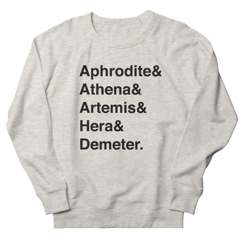 Helvetica Goddesses (Black Text) Men's Sweatshirt by Let's Talk About Myths, Baby! Merch Shop