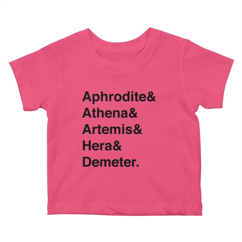 Helvetica Goddesses (Black Text) Kids Baby T-Shirt by Let's Talk About Myths, Baby! Merch Shop