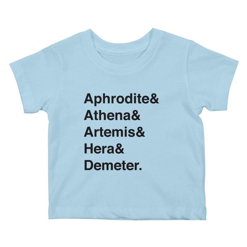 Helvetica Goddesses (Black Text) Kids Baby T-Shirt by Myths Baby's Artist Shop